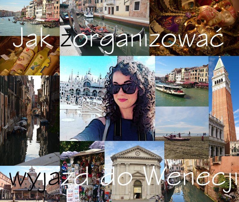 Jak zorganizować tani wyjazd do Wenecji?