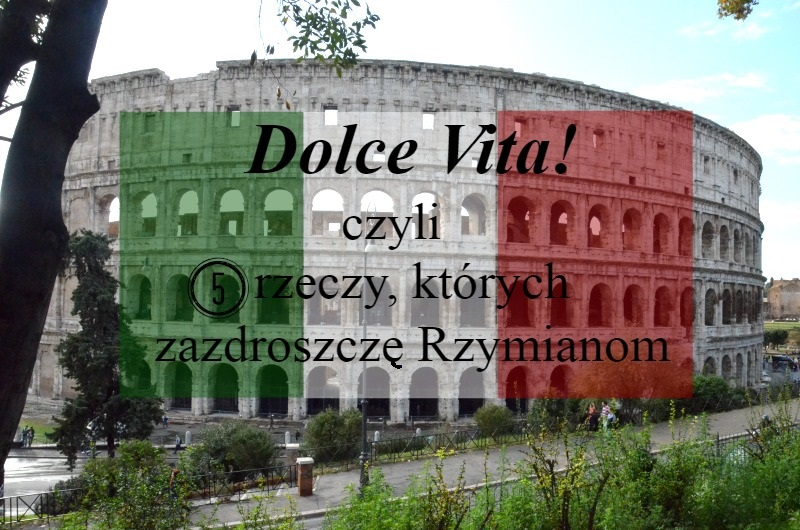 Rzym, ciekawostki, Colloseum, weekend w Rzymie, blog