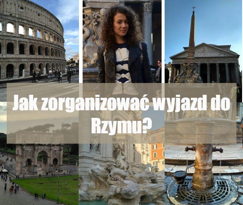 Jak zorganizować tani wyjazd do Rzymu?