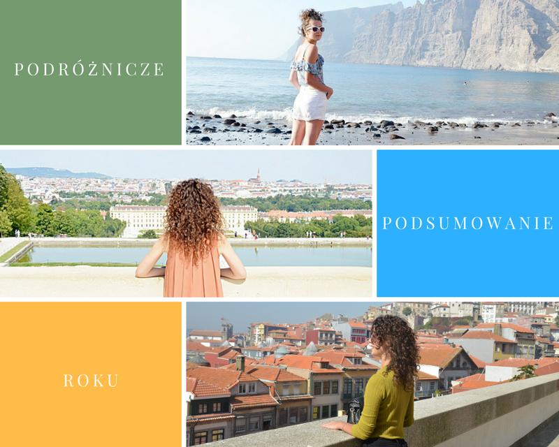 podsumowanie, podróże, zakreecona, wiedeń, Barcelona, Porto, Mediolan, Teneryfa, Londyn, blogowanie, kocham podróżować, blog podróżniczy
